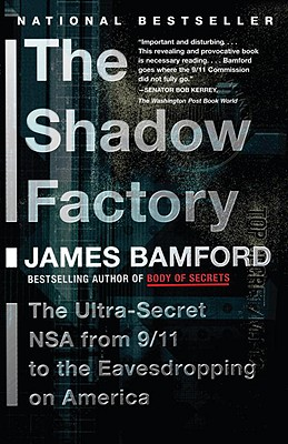Image for The Shadow Factory: The NSA from 9/11 to the Eavesdropping on America