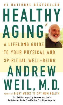 Image for Healthy Aging: A Lifelong Guide to Your Well-Being