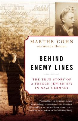 Image for BEHIND ENEMY LINES: THE TRUE STORY OF A FRENCH JEWISH SPY IN NAZI GERMANY