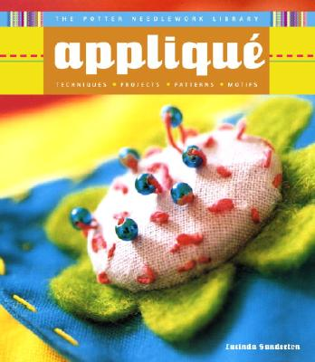 Image for APPLIQUE: POTTER NEEDLEWORK LIBRARY