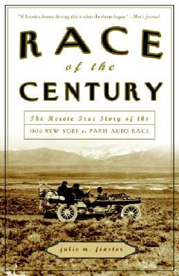 RACE OF THE CENTURY : THE HEROIC TRUE ST, JULIE M. FENSTER