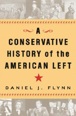 Image for A Conservative History of the American Left