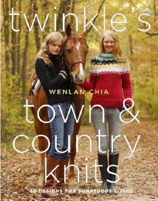 Image for Twinkle's Town & Country Knits: 30 Designs for Sumptuous Living