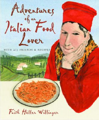 Image for ADVENTURES OF AN ITALIAN FOOD LOVER