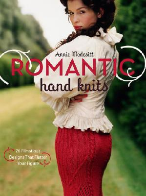 Image for Romantic Hand Knits: 26 Flirtatious Designs That Flatter Your Figure