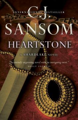 Heartstone, Sansom, C. J.