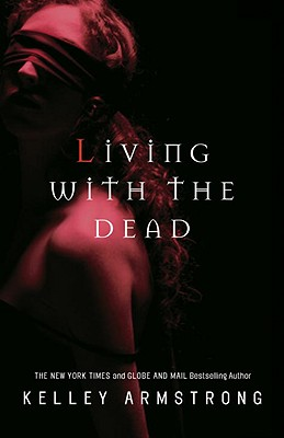 Image for Living with the Dead: Women of the Otherworld