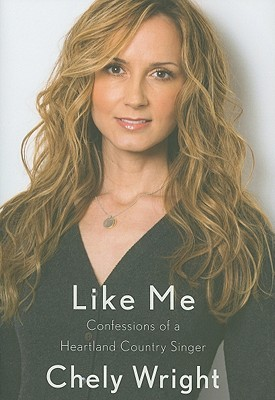 Image for LIKE ME CONFESSIONS OF A HEARTLAND COUNTRY SINGER