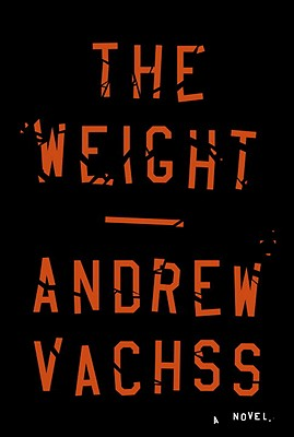 The Weight, Vachss, Andrew