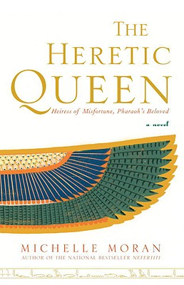 The Heretic Queen: A Novel, Michelle Moran