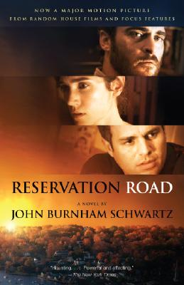 Reservation Road  (Vintage Contemporaries), John Burnham Schwartz