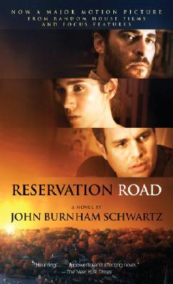 Reservation Road  (Vintage Contemporaries), John Burnham Schwartz