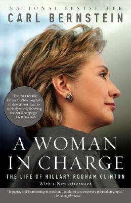 Image for A Woman in Charge: The Life of Hillary Rodham Clinton (Vintage)