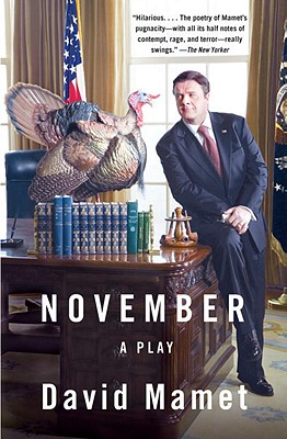 November: A Play, Mamet, David