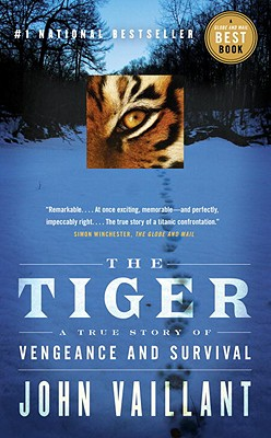 The Tiger: A True Story of Vengeance and Survival, Vaillant, John