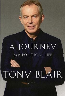 A Journey: My Political Life, Blair, Tony