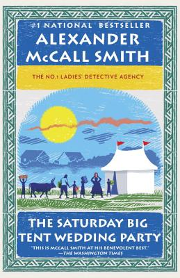 Image for The Saturday Big Tent Wedding Party: More from the No. 1 Ladies' Detective Agency (No. 1 Ladies' Detective Agency Series)