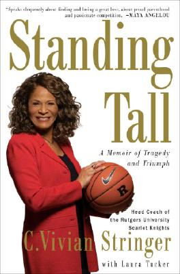 Image for Standing Tall: A Memoir of Tragedy and Triumph