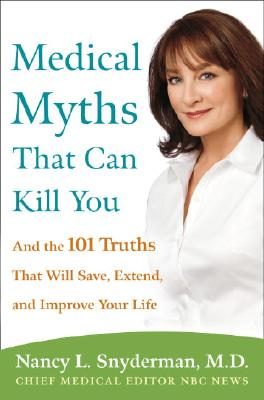 Image for Medical Myths That Can Kill You