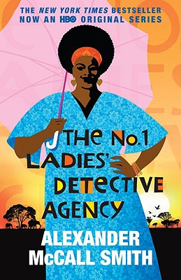 The No. 1 Ladies' Detective Agency (Movie Tie-in Edition) (Random House Movie Tie-In Books), Alexander Mccall Smith
