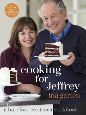 Image for Cooking for Jeffrey: A Barefoot Contessa Cookbook