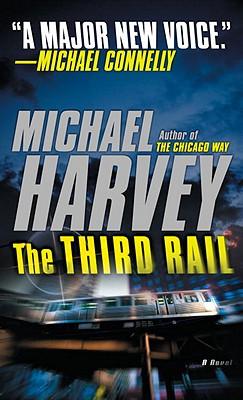The Third Rail (Vintage Crime/Black Lizard Original), Michael Harvey