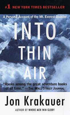"""Into Thin Air: A Personal Account of the Mt. Everest Disaster, """"Krakauer, Jon"""""""