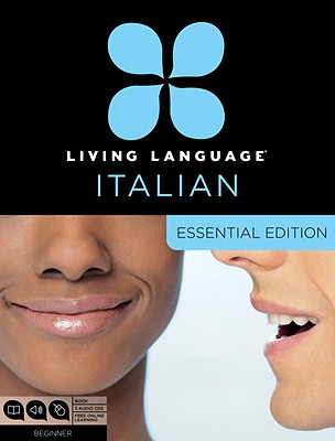 Image for Living Language Italian, Essential Edition: Beginner course, including coursebook, 3 audio CDs, and free online learning