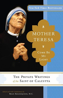Image for Mother Teresa: Come Be My Light