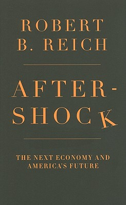 Image for Aftershock: The Next Economy and America's Future