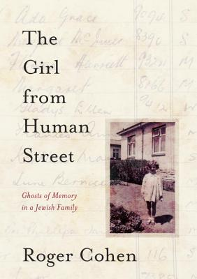 Image for Girl from Human Street: Ghosts of Memory in a Jewish Family