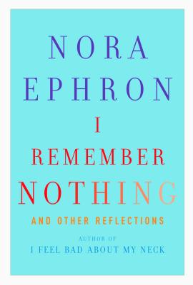 Image for I Remember Nothing: and Other Reflections