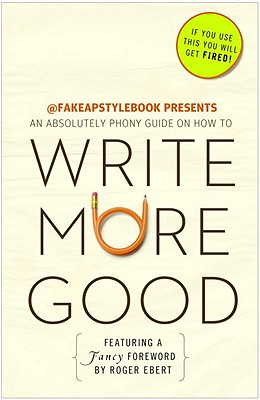 WRITE MORE GOOD : An Absolutely Phony Guide On How, BUREAU CHIEFS