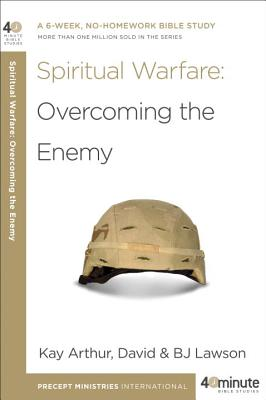 Image for Spiritual Warfare: Overcoming the Enemy (40-Minute Bible Studies)