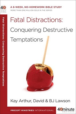 Image for Fatal Distractions (40 Minute Bible Study)