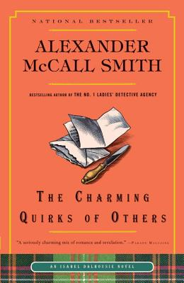 The Charming Quirks of Others (Isabel Dalhousie Series), McCall Smith, Alexander