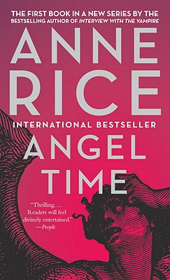 Angel Time, Anne Rice