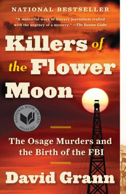 Image for Killers of the Flower Moon: The Osage Murders and the Birth of the FBI