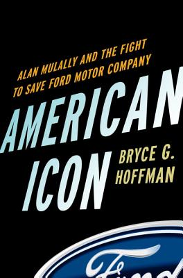 AMERICAN ICON SAVE FORD MOTOR COMPANY, HOFFMAN, BRYCE