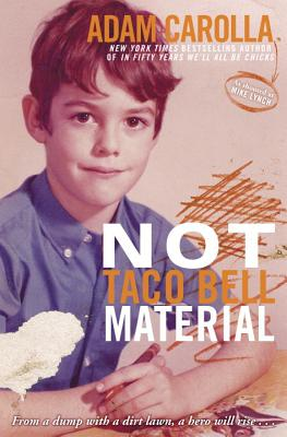 Image for Not Taco Bell Material