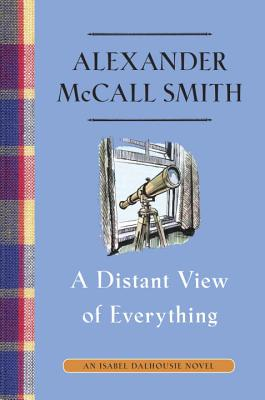 Image for A Distant View of Everything: An Isabel Dalhousie Novel (11)