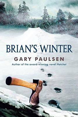 Brian's Winter (A Hatchet Adventure), Paulsen, Gary