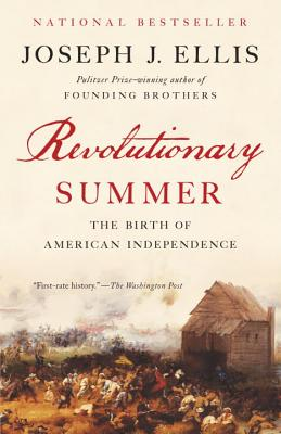 Revolutionary Summer: The Birth of American Independence (Vintage), Joseph J. Ellis