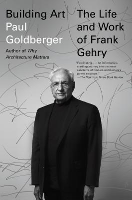 Image for Building Art: The Life and Work of Frank Gehry