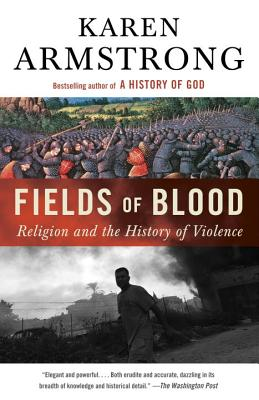 Image for Fields of Blood: Religion and the History of Violence