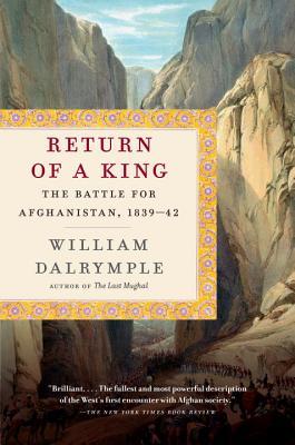 Image for Return of a King: The Battle for Afghanistan, 1839-42 (Vintage)