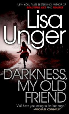 Darkness, My Old Friend (Vintage Crime/Black Lizard), Lisa Unger