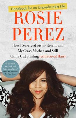 Image for Handbook for an Unpredictable Life: How I Survived Sister Renata and My Crazy Mo