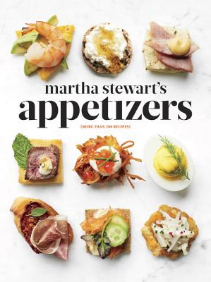 Image for Martha Stewart's Appetizers: 200 Recipes for Dips, Spreads, Snacks, Small Plates