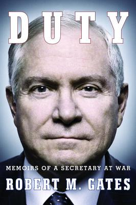 Image for Duty: Memoirs of a Secretary at War  **SIGNED 1st Edition /1st Printing**